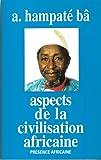 Aspects de la civilisation africaine...