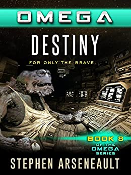 OMEGA Destiny (English Edition) di [Arseneault, Stephen]