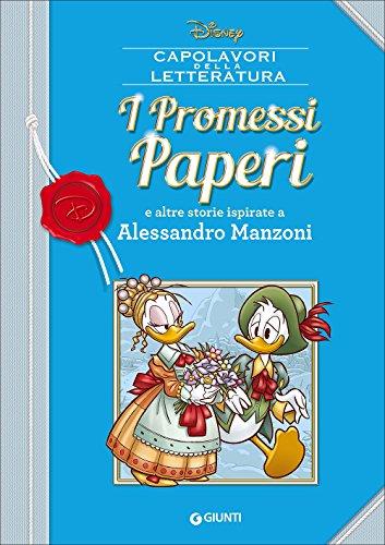 I promessi Paperi e altre storie ispirate a Alessandro Manzoni
