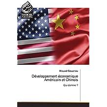 Développement économique Américain et Chinois