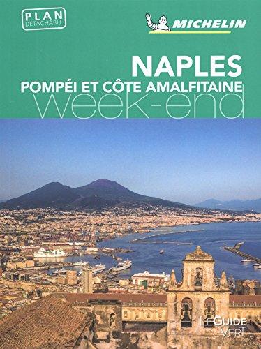 Guide Vert Week-End Naples Pompéi Michelin par Michelin