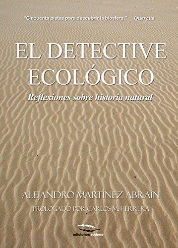El detective ecológico por Alejandro Martínez Abraín