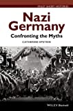 Best Nazi Germanies - Nazi Germany: Confronting the Myths (Wiley Short Histories) Review