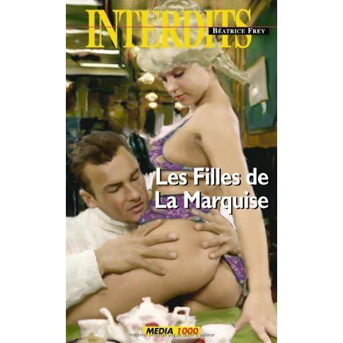 Les filles de la marquise (Les Interdits t. 334)