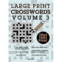 Large Print Crosswords Volume 3 by Clarity Media (2016-08-09)