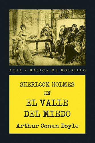 EL VALLE DEL MIEDO (Básica de Bolsillo. Serie Negra nº 341) por Arthur Conan Doyle
