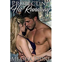 Protecting His Runaway (Owned and Protected Book 2)