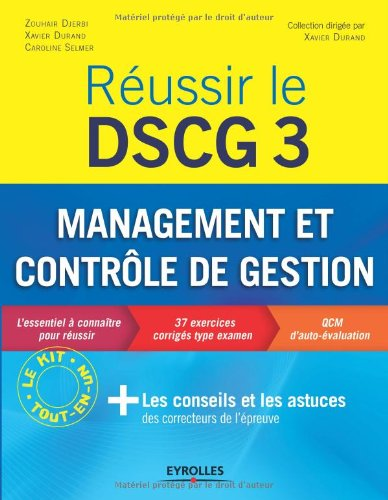 Réussir le DSCG 3 : Management et contrôle de gestion - L'essentiel à connaître pour réussir