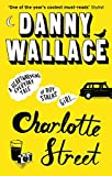 Charlotte Street: The laugh out loud romantic comedy with a twist for fans of Nicky Hornby
