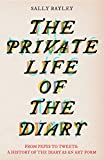 The Private Life of the Diary: From Pepys to tweets