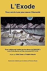 L'Exode: Tous vers la Lune pour sauver l'Humanité
