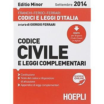 Codice Civile E Leggi Complementari 2014. Ediz. Minore