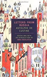 Letters from Russia (New York Review Books Classics) by Astolphe De Custine (2002-03-12)