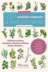 vignette de '250 remèdes naturels à faire soi-même (Claudine Luu)'