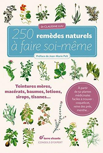 Télécharger 250 remèdes naturels à faire soi-même PDF Livre eBook France