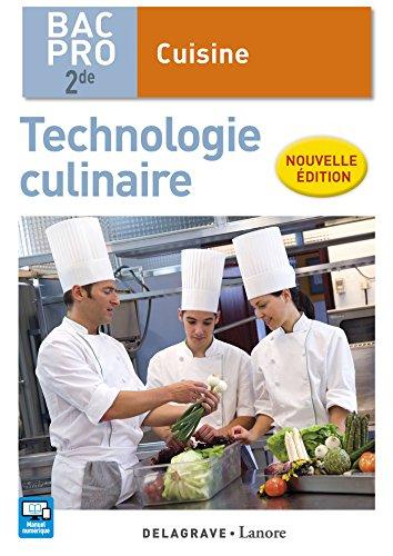 Technologie culinaire 2de Bac Pro Cuisine (2016) - Pochette élève par Stéphane Bonnard, Xavier Dehove, Pascal L'Hostis, Patrick Moulin, Vincent Pasquin, Guillaume Sochas