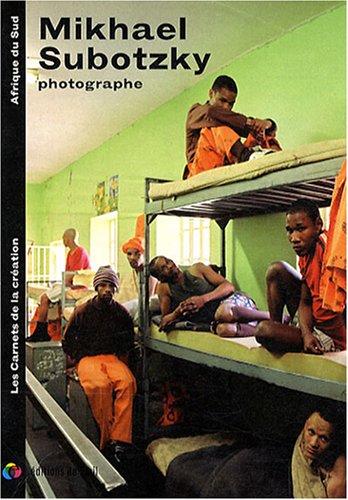 [PDF] Téléchargement gratuit Livres Mikhael Subotzky photographe