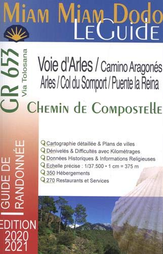 Miam Miam Dodo GR653 Voie d'Arles Edition 2020