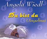 Du Bist Da (Angelina) -