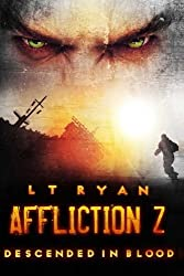 Affliction Z: Descended in Blood (Post Apocalyptic Thriller): Volume 3 by L.T. Ryan (2014-10-23)