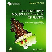 Biochemistry and Molecular Biology of Plants