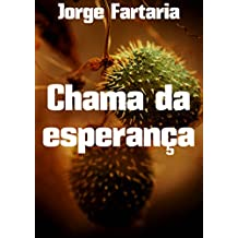 Chama da esperança (Portuguese Edition)