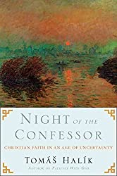 [(Night of the Confessor : Christian Faith in an Age of Uncertainty)] [By (author) Tomas Halik ] published on (October, 2012)