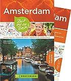 Bruckmann Reiseführer Amsterdam: Zeit für das Beste. Highlights, Geheimtipps, Wohlfühladressen. Inklusive Faltkarte zum Herausnehmen.