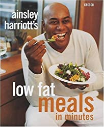 Ainsley Harriott's Low Fat Meals In Minutes by Ainsley Harriott (2002-04-11)