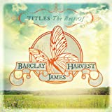 Titles: The Best Of Barclay James Harvest