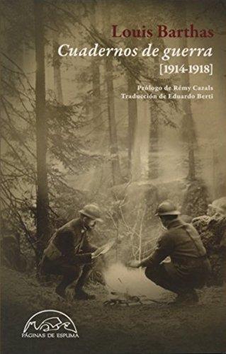Cuadernos De Guerra (1914-1918) (Voces / Ensayo) por Louis Barthas