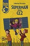 Laure et compagnie : Superman contre CE2