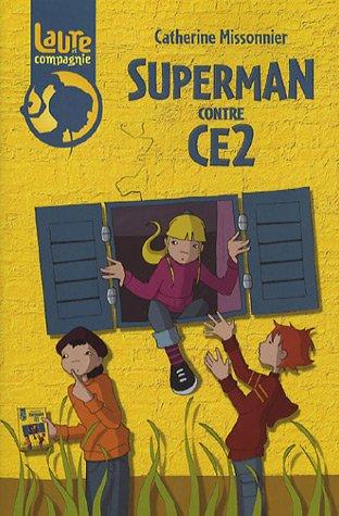 Laure et compagnie : Superman contre CE2 par Catherine Missonnier