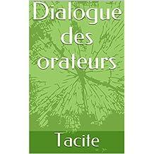 Dialogue des orateurs (French Edition)