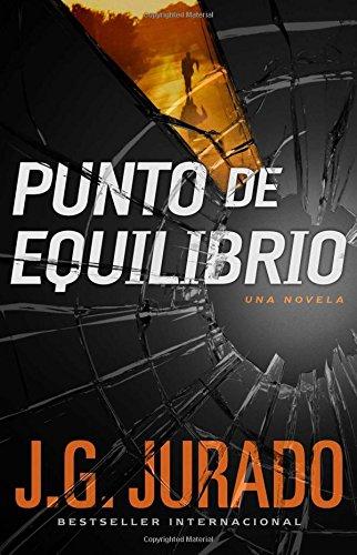 Punto de Equilibrio (Point of Balance Spanish Edition): Una Novela (Atria Espanol)