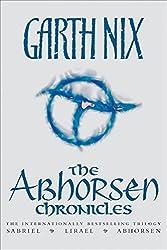 The Abhorsen Chronicles: Sabriel/Lirael/Abhorsen (Abhorsen Trilogy)