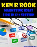 Ken B Book Marketing Secret Success Forum Marketing: The Secret Success Forum $10K IN 30 Day With 12# Section (English Edition)