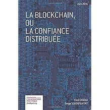 Le blockchain, ou la confiance distribuée