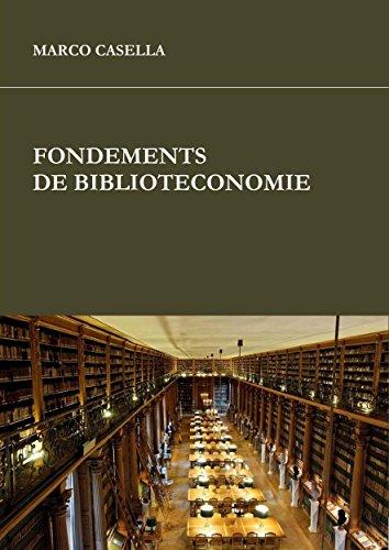 Fondements de bibliothéconomie por Marco Casella