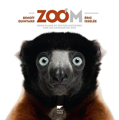 Zoo'M. Gros plan et petites histoires sur les animaux du zoo