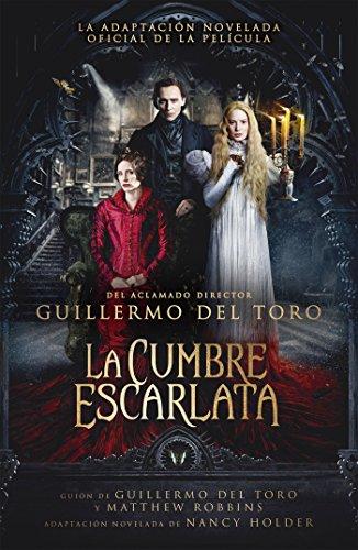 La cumbre escarlata por Guillermo Del Toro