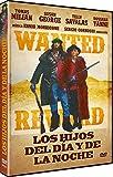 Los Hijos Del Dia y De La Noche (La Banda J.S.: Cronaca Criminale Del Far West) [DVD]