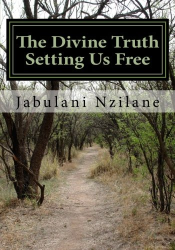 The Divine Truth Setting Us Free: Christian Conspiracy To Rule The World: Volume 1