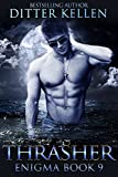 Thrasher: Science Fiction Romance (Enigma Series Book 9)