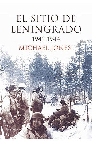 El sitio de Leningrado: 1941-1944 (Memoria Crítica)