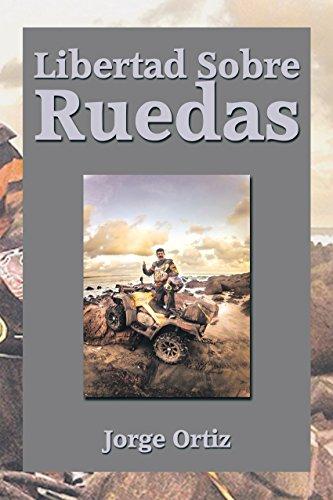 Libertad Sobre Ruedas por Jorge Ortiz