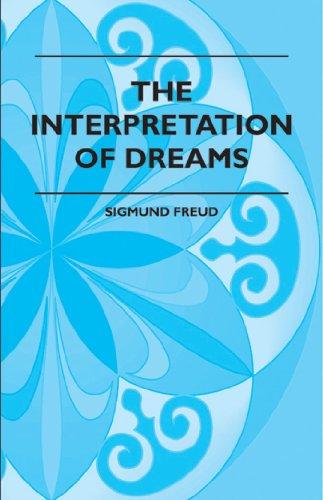 Interpretation Of Dreams By Sigmund Freud Ebook