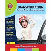 Transportation: Planes, Trains, and Automobiles Gr. 1 (English Edition)