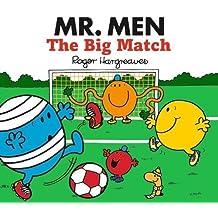 MR Men the Big Match