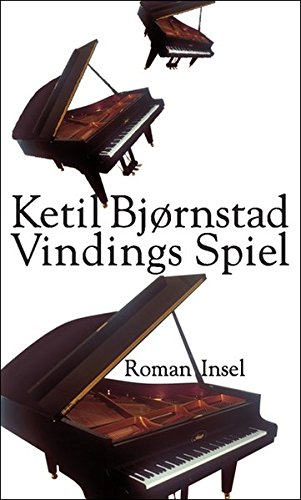 Vindings Spiel: Roman (Klavier, Literatur, Buch 4)
